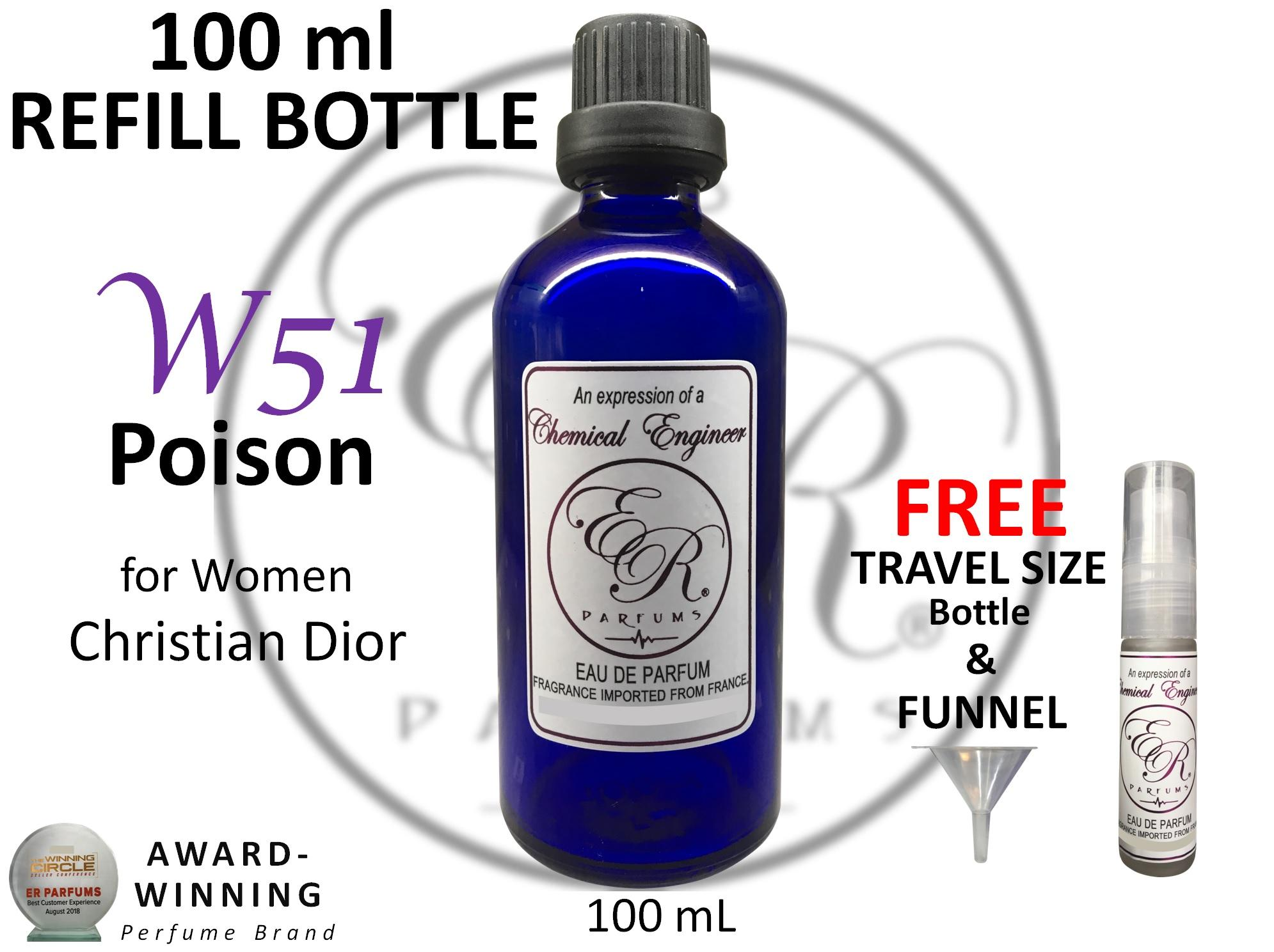 ER PARFUMS W51 Poison for Women by Christian Dio r 1 piece 100 mL REFILL BOTTLE with FREE Empty Bottle - BEST VERSION