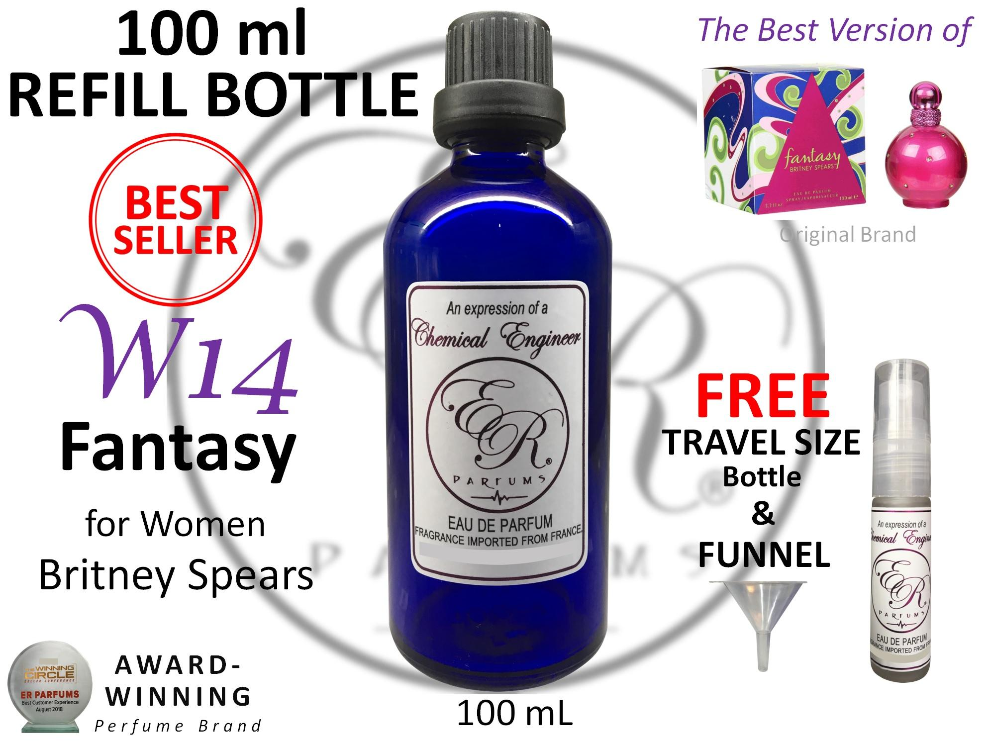ER PARFUMS W14 Fantasy for Women by Britney Spears 1 piece 100 mL REFILL BOTTLE with FREE Empty Bottle - BEST VERSION