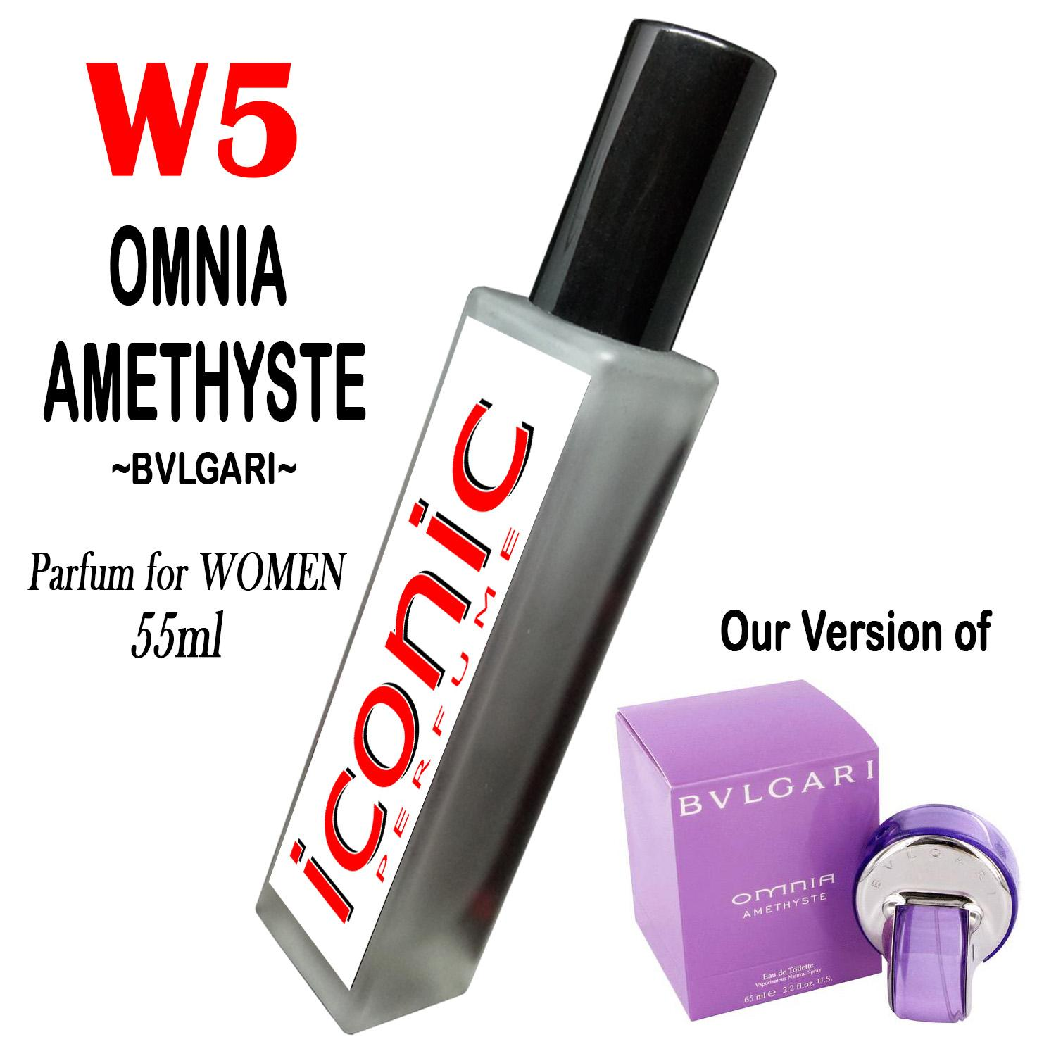 ICONIC W5 Omnia Amethyste by Bulgari - Inspired version 1pc 55ml