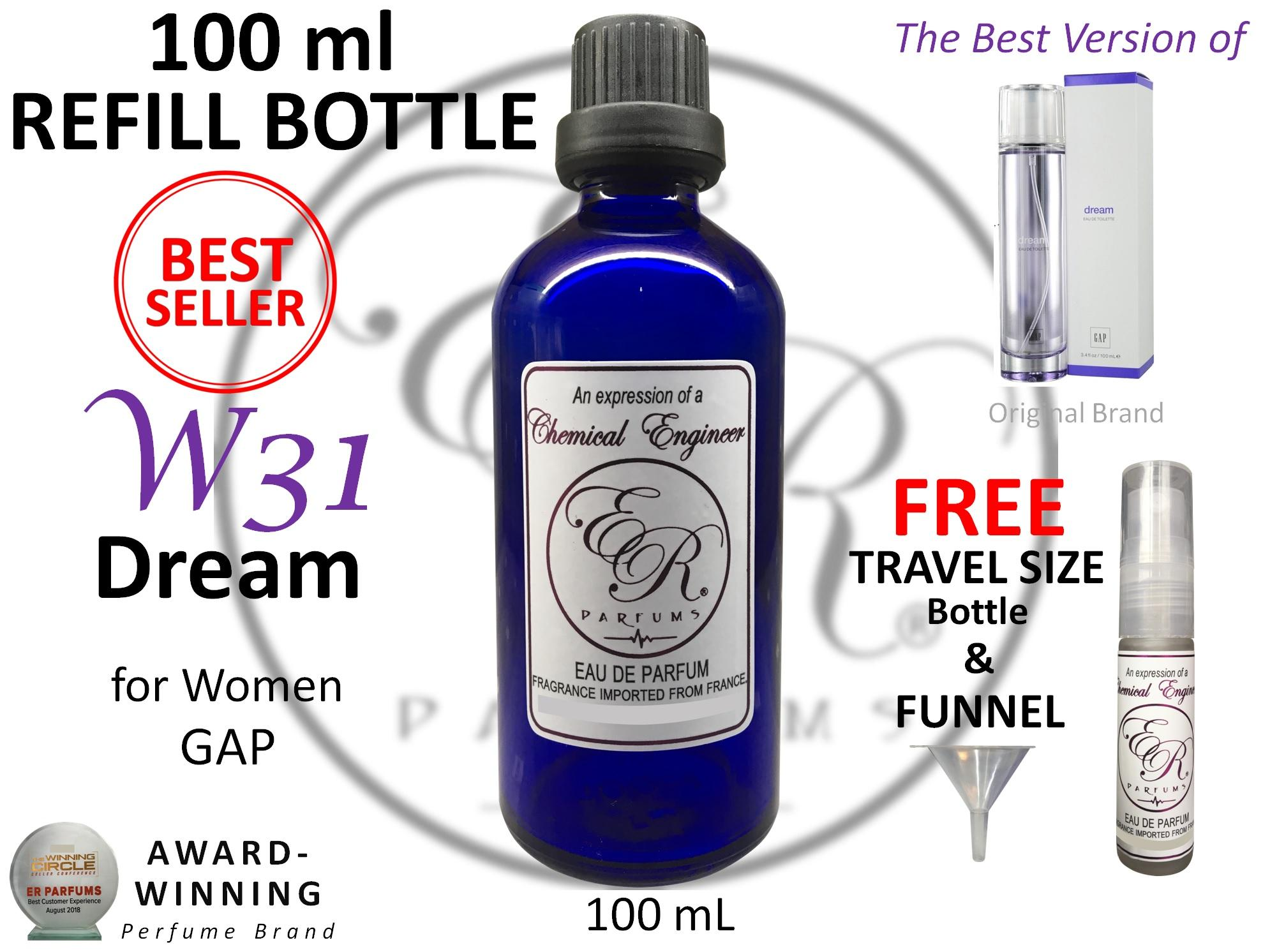 ER PARFUMS W31 Dream for Women by GAP 1 piece 100 mL REFILL BOTTLE with FREE Empty Bottle - BEST VERSION