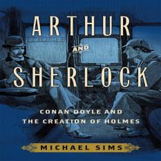 Arthur And Sherlock: Conan Doyle And The Creation Of Holmes By Galleon.ph.