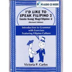 Books Id Like To Speak Filipino 2 With Audio Cd (blue) By Victoria P. Carlos Publishing