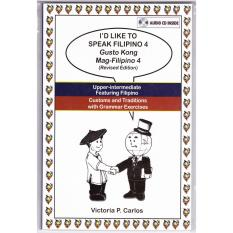 Books Id Like To Speak Filipino 4 With Audio Cd (white) By Victoria P. Carlos Publishing.