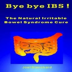 Bye Bye Ibs The Natural Irritable Bowel Syndrome Cure By Galleon.ph.