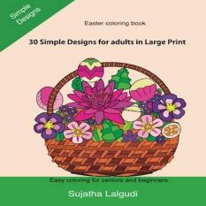 Easter Coloring Book 30 Simple Designs For Adults In Large Print Easy