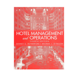 Hotel Management & Operations 4th Edition (Rutherford/O'Fallon)