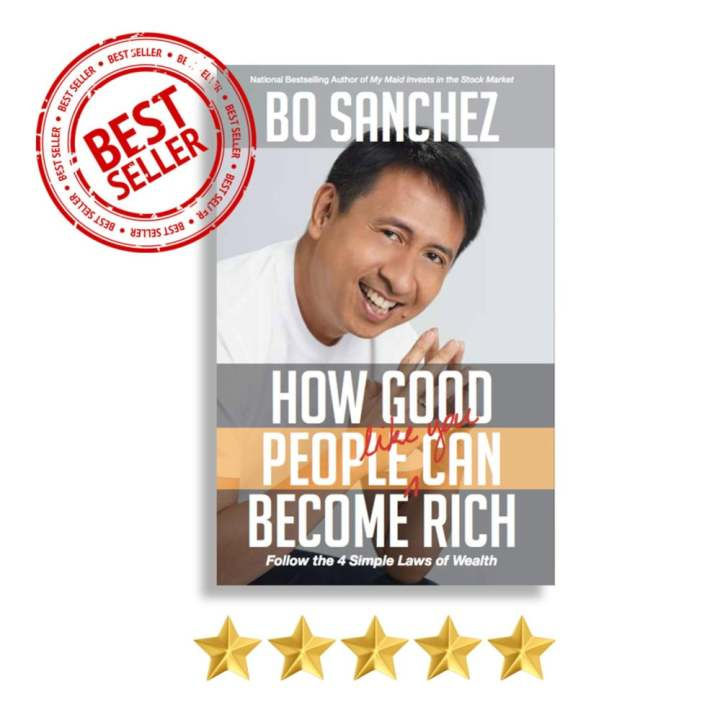 How Good People Like You Can Become Rich by Bo Sanchez
