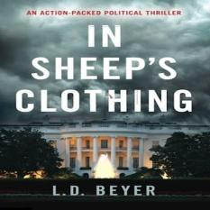 In Sheeps Clothing An Actionpacked Political Thriller Matthew Richter Thriller Series Book 1 Volume 1 By Galleon.ph.
