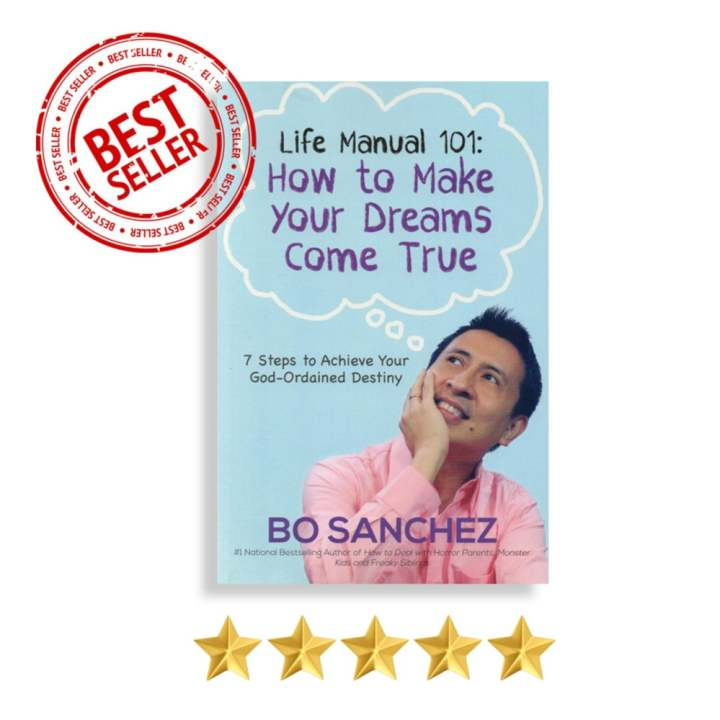 Life Manual 101 (How to Make Your Dreams Come True) by Bo Sanchez