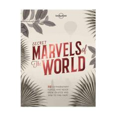 Secret Marvels Of The World: 360 Extraordinary Places You Never Knew Existed And Where To Find Them By Fully Booked.
