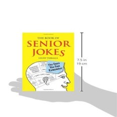 The Book Of Senior Jokes: The Ones You Can Remember By Galleon.ph.