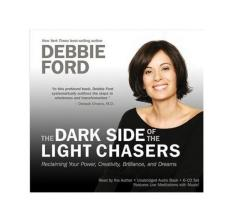 The Dark Side Of Light Chasers: Reclaiming Your Power, Creativity,  Brilliance, And