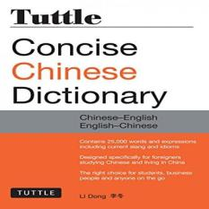 Tuttle Concise Chinese Dictionary: Chinese-English English-Chinese [fully Romanized] By Galleon.ph.