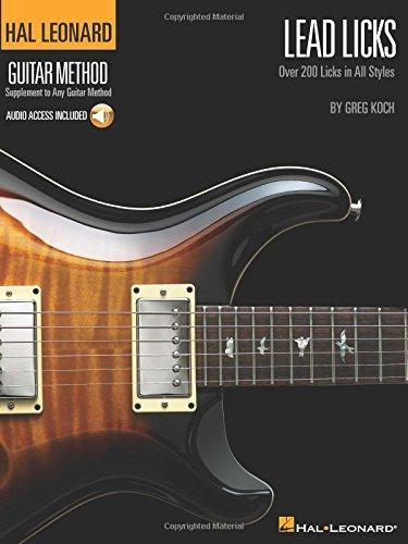 Lead Licks: Over 200 Licks In All Styles Hal Leonard Guitar Method (hal Leonard Guitar Method (songbooks)) By Galleon.ph.