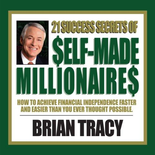 [audiobook] 21 Success Secrets Of Self-Made Millionaires By Audiobooks.