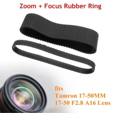 Zoom + Focus Grip Rubber Ring Replace Set For Tamron 17-50mm 17-50 F2.8 A16 Lens - Intl By Channy.