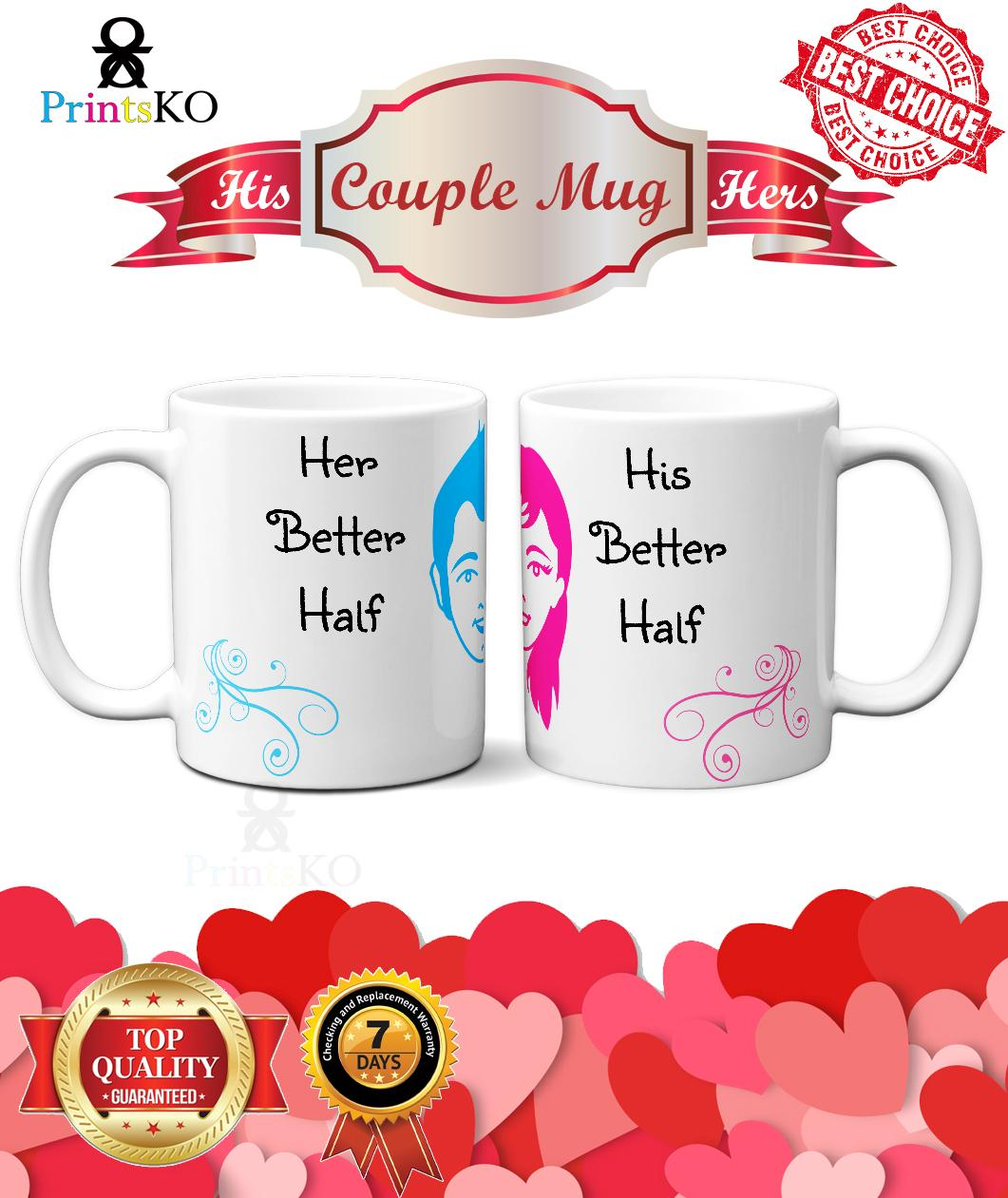 Couple Mug Or Lovers Mug Or Valentines Mug With Better Half Design Lazada Ph