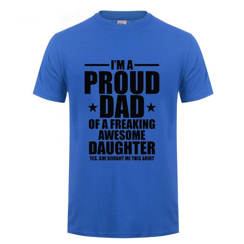 b7a6b181 I'm A Proud Dad Of A Freaking Awesome Daughter Joke T Shirt Fathers Day  Presesnt Funny Birthday GIft For Men Dad Cotton T-Shirt | Lazada PH