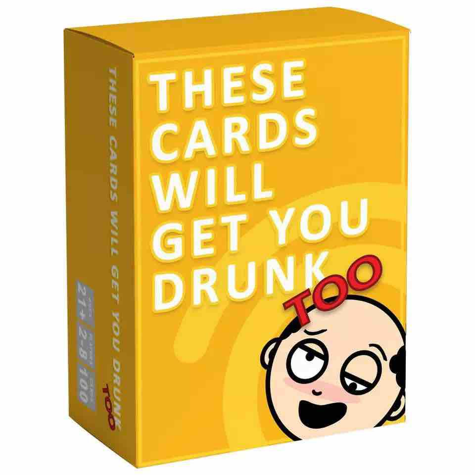 These Cards Will Get You Drunk TOO game cards