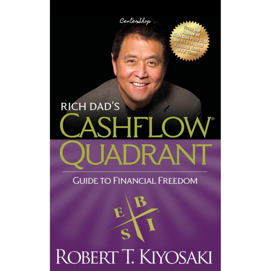 Rich Dad's CASHFLOW Quadrant: Rich Dad's Guide to Financial Freedom by  Robert T  Kiyosaki (ebook)