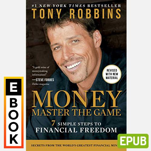 Money Master The Game: 7 Simple Steps To Financial Freedom By Tony Robbins - Digital Ebook By Audiobooks.