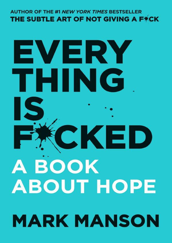 Everything is F*cked by Mark Manson Ebook