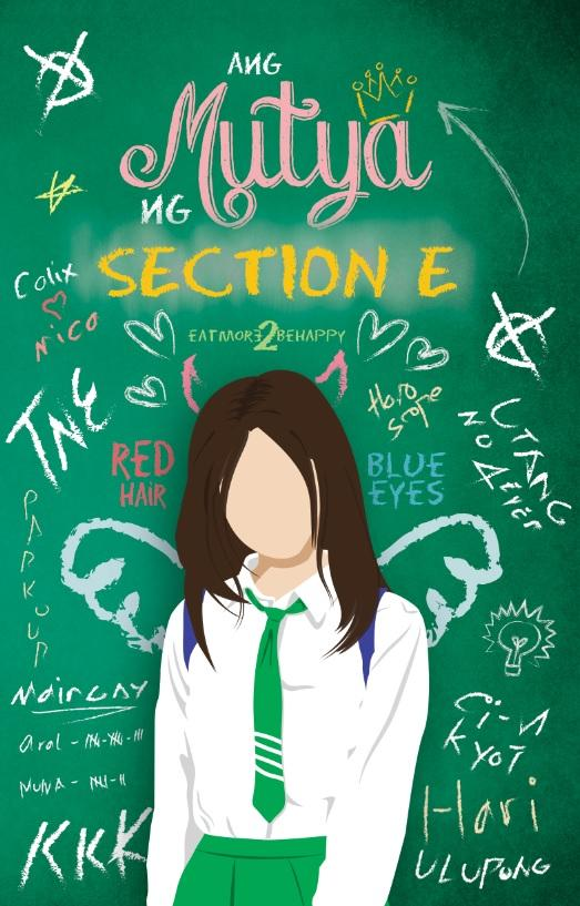 Ang Mutya ng Section E by Eatmore2behappy (Wattpad / PSICOM)