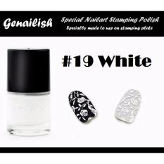 Genailish Nail Lacquer Vernis A Ongles  (Special Nail Art Stamping Polish) 19# (White) Philippines