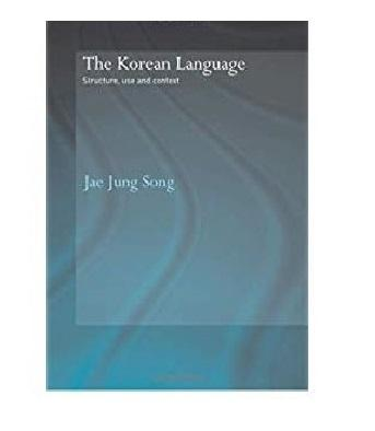 The Korean Language Structure, Use and Context [eBook]