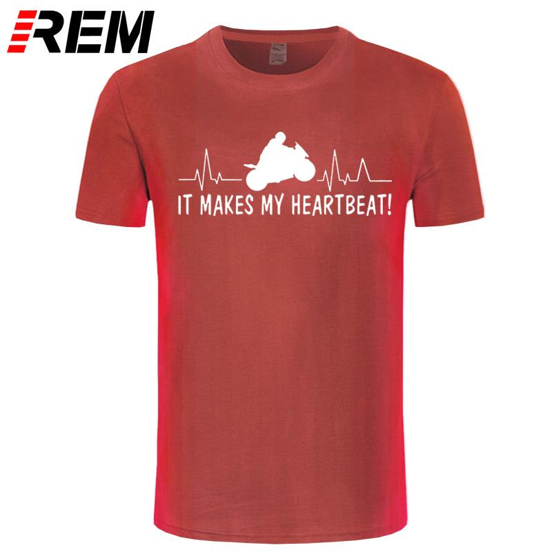 6b6ae0204 New Funny Motorbike It makes my heartbeat superbikes T-Shirts Mens O-Neck  Cotton