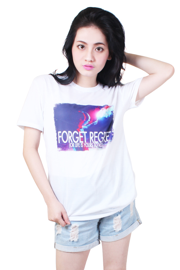 Forget Regret Quotable Printed White Shirt