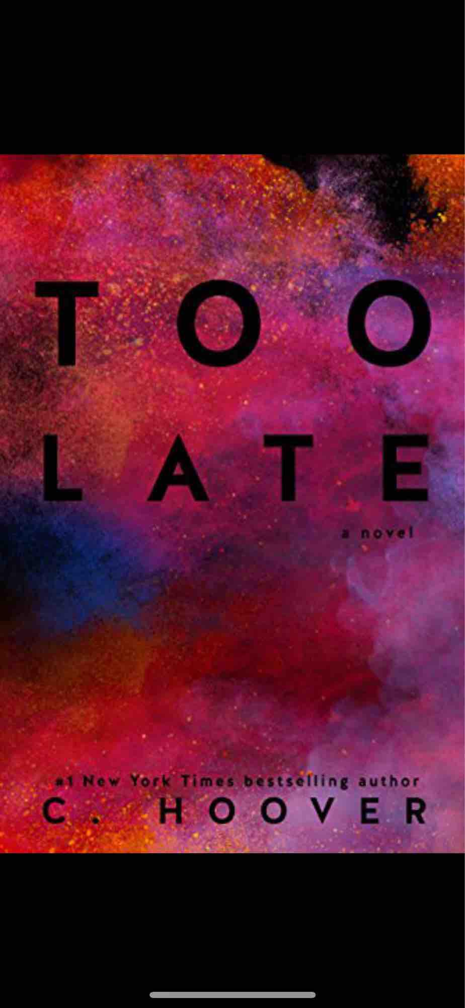 Too Late By Colleen Hoover By Djhkababystuff.