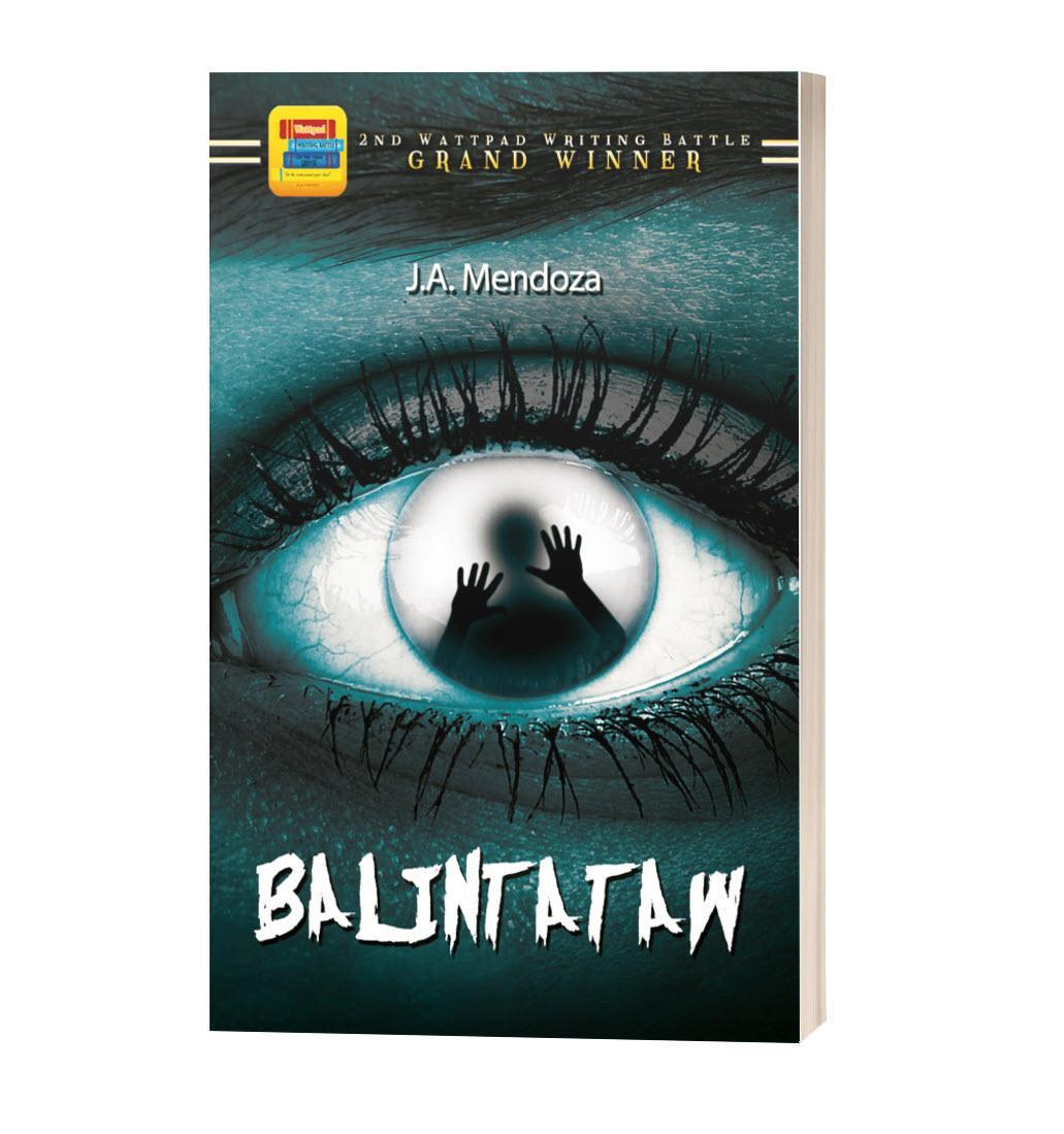 Balintataw by JA Mendoza - Winner of Wattpad Writing Battle 2015