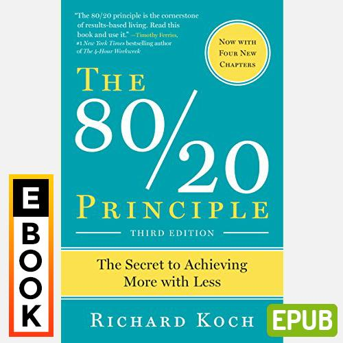 The 80/20 Principle: The Secret To Achieving More With Less Richard Koch - Digital Ebook By Audiobooks