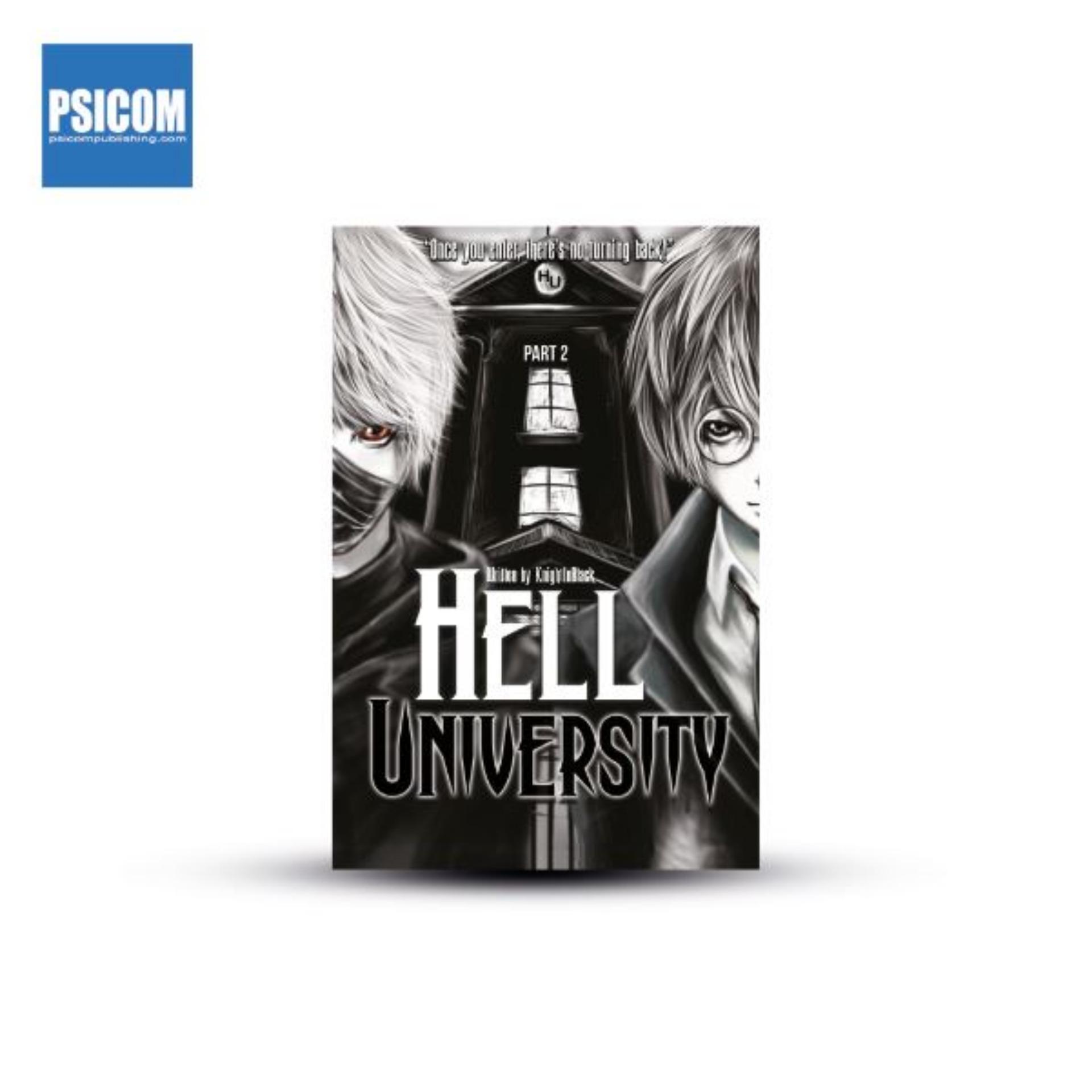 Hell University 2 by KnightinBlack (Wattpad / PSICOM)
