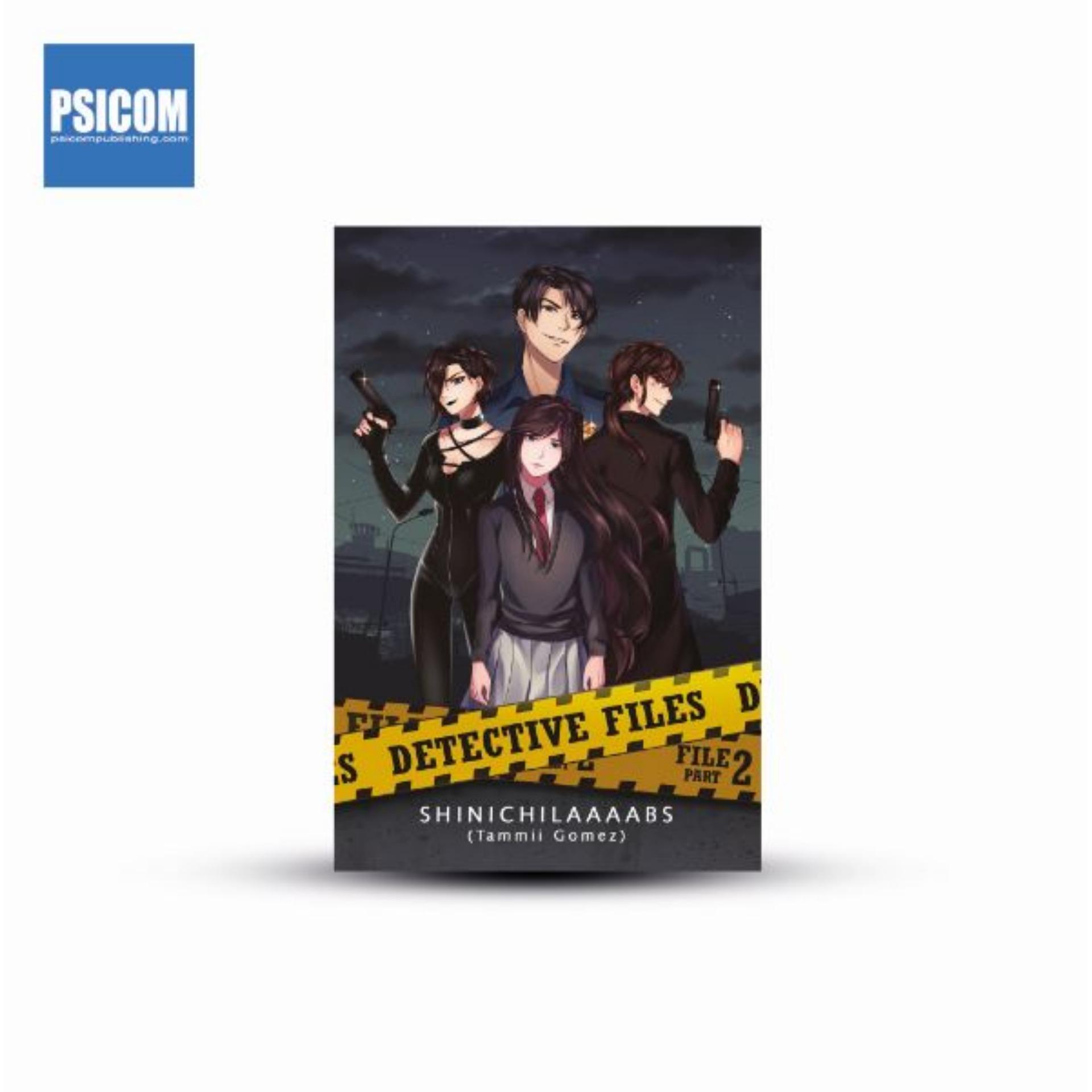 Detective Files File 2 Part 2 by ShinichiLaaaabs (Wattpad / PSICOM)