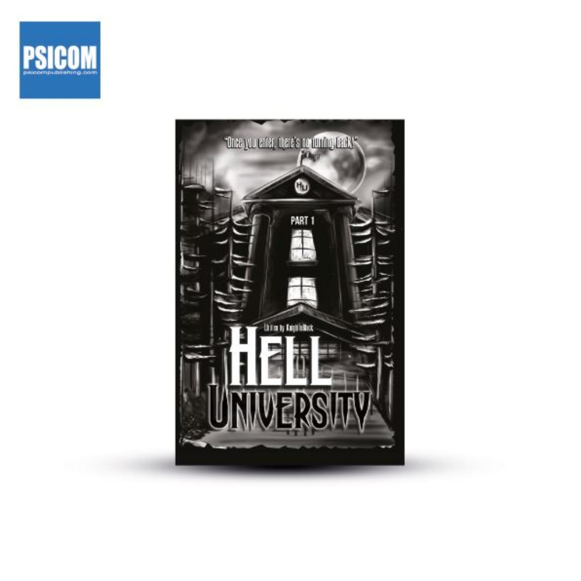 Hell University 1 by KnightinBlack (Wattpad / PSICOM)