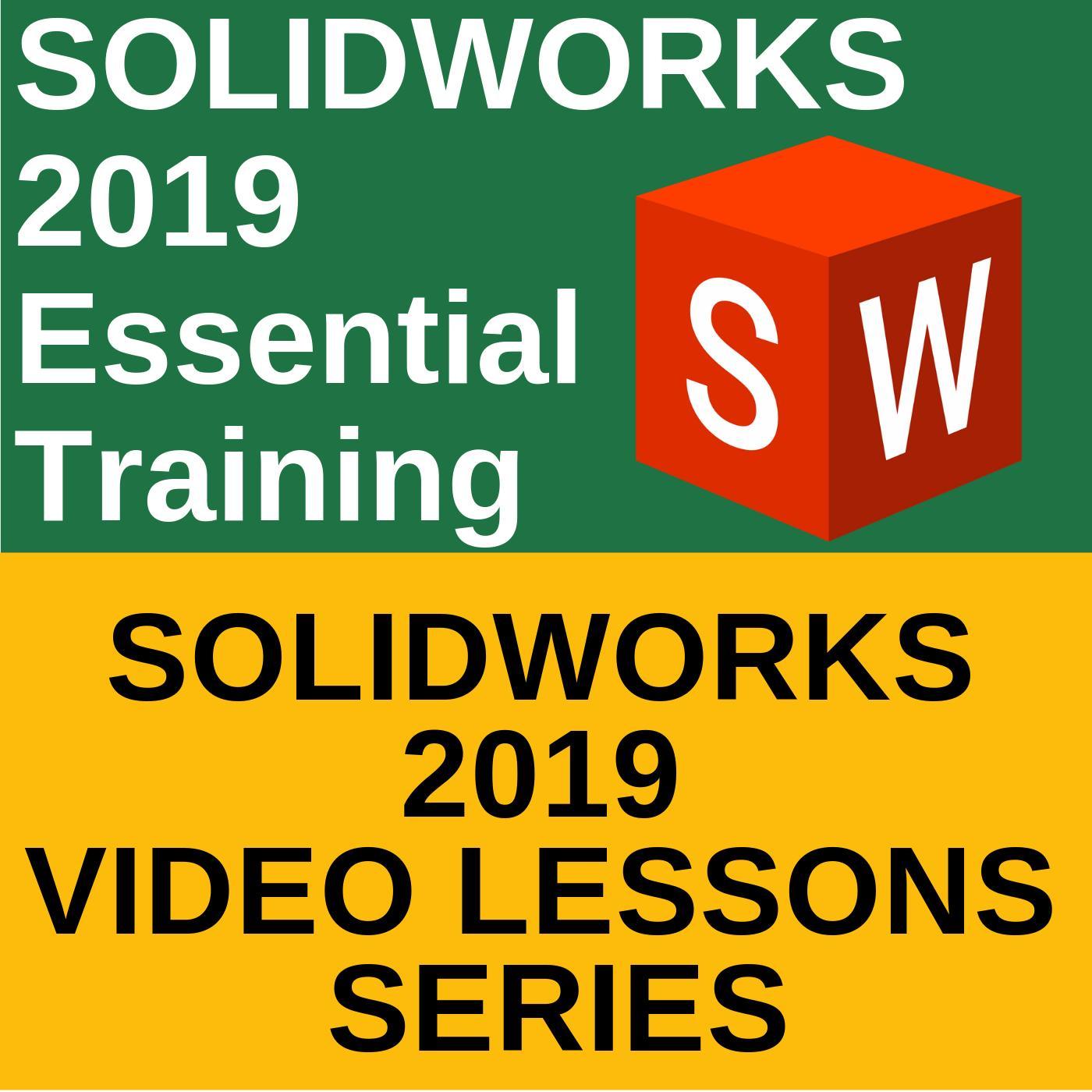 SOLIDWORKS Video Training - SOLIDWORKS 2019 Video Tutorials