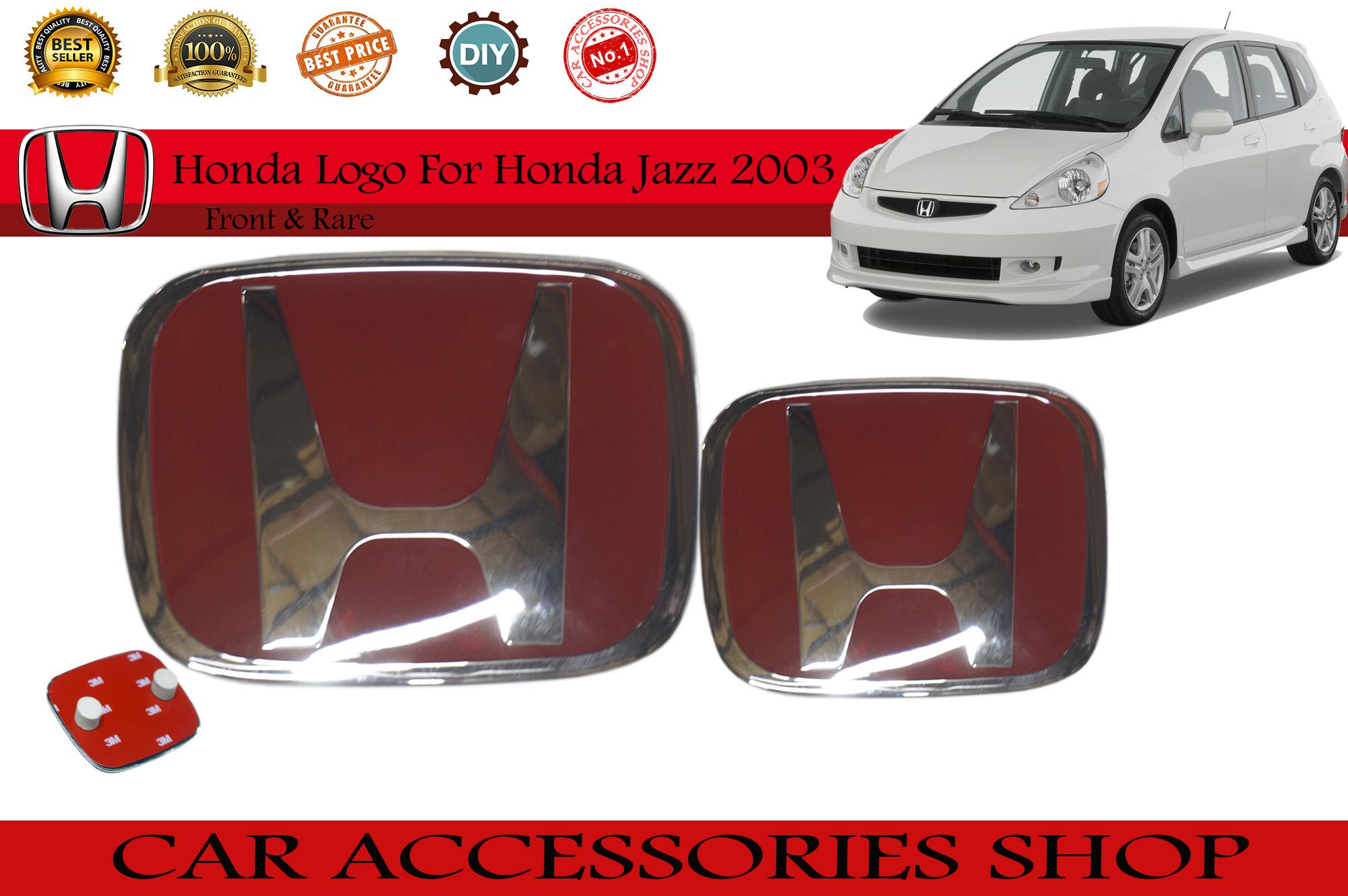 Honda Red ( H ) Logo For Honda Jazz 2003 Front & Rare By Car Accessories Shop.