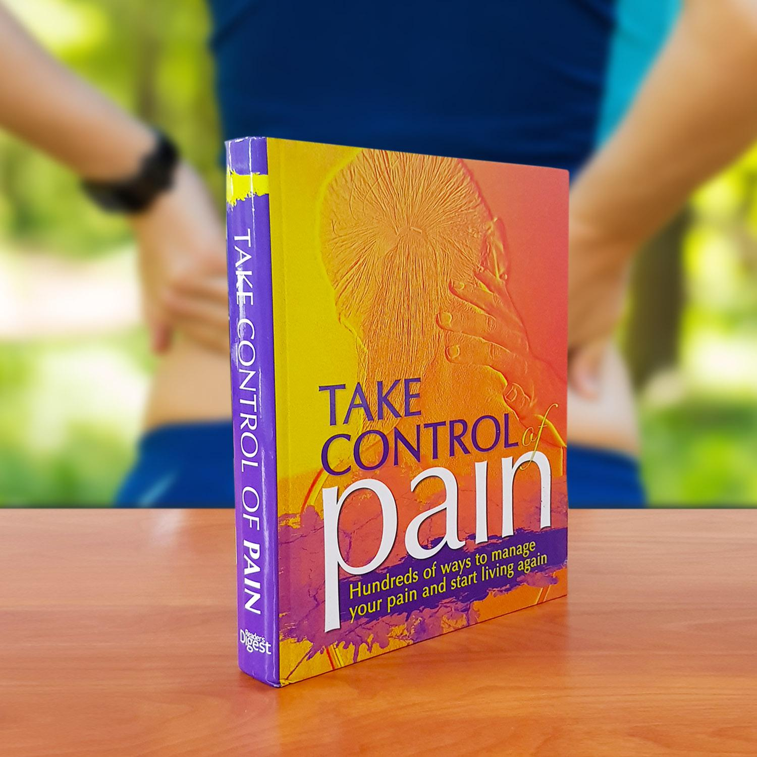 Take Control Of Pain: Hundreds Of Ways To Manage Your Pain And Start Living Again By Ehdi Online Shop.