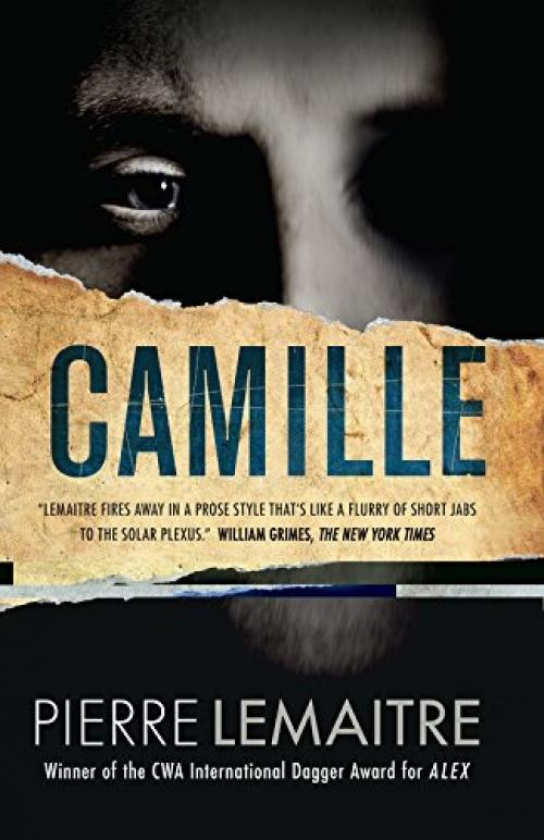 Camille: The Commandant Camille Verhoeven Trilogy By Galleon.ph.