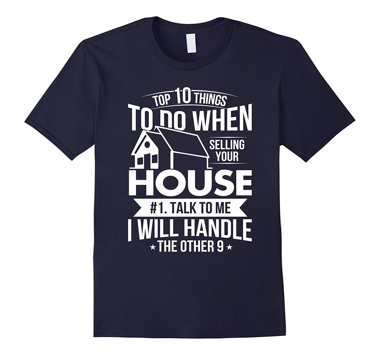 c348eec7f0 Real Estate Agent Gift Selling Your House T-Shirt Men Cotton T-shirt