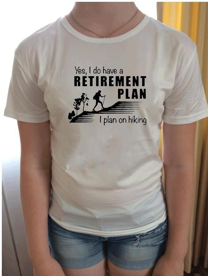 2c300c5139f17 Retirement Plan Hiking Women T men dress Tshirt Women s Shirt Print short  sleeve Cotton imported Clothing