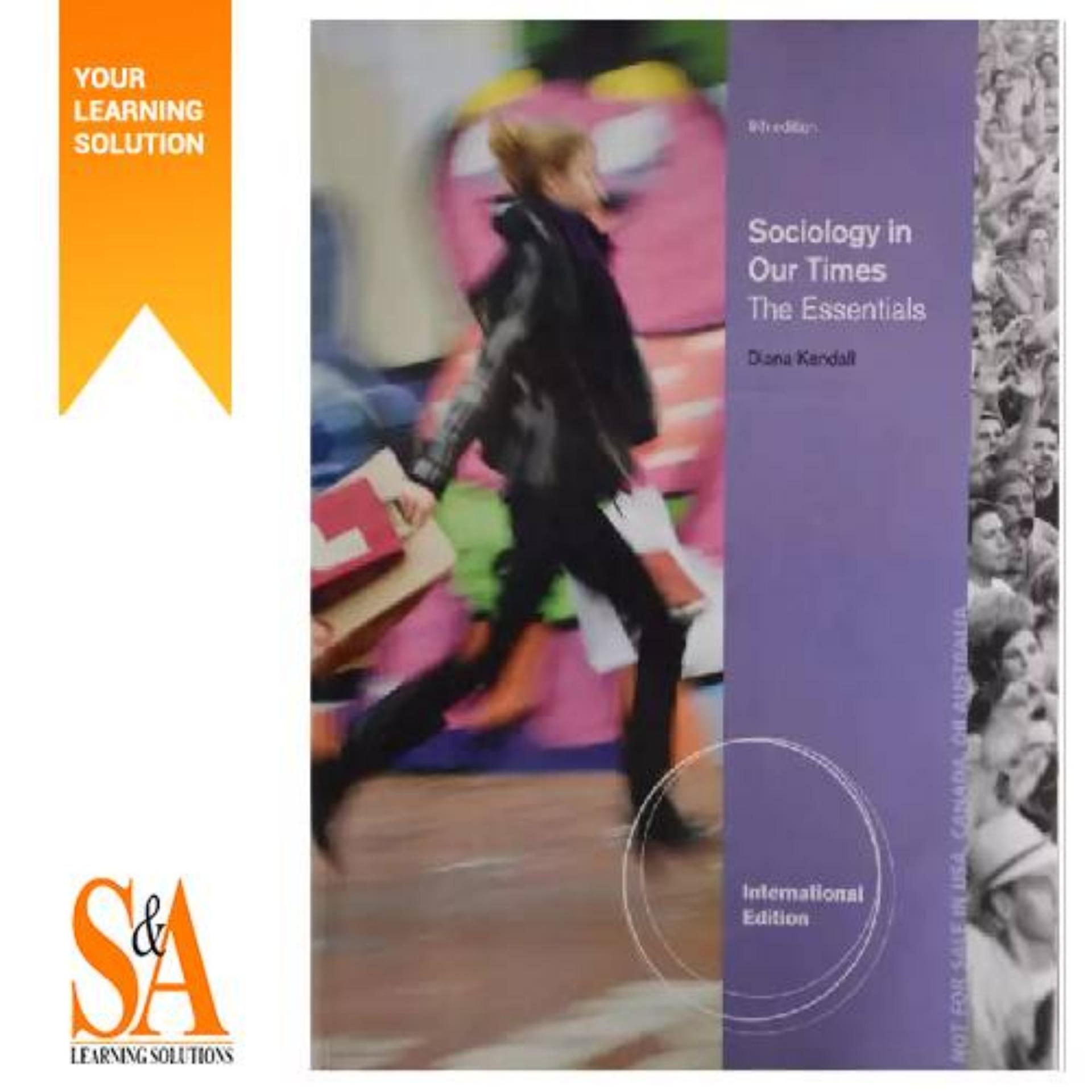 Sociology In Our Times: The Essentials Paperback – International Edition By S&a Learning Solutions.