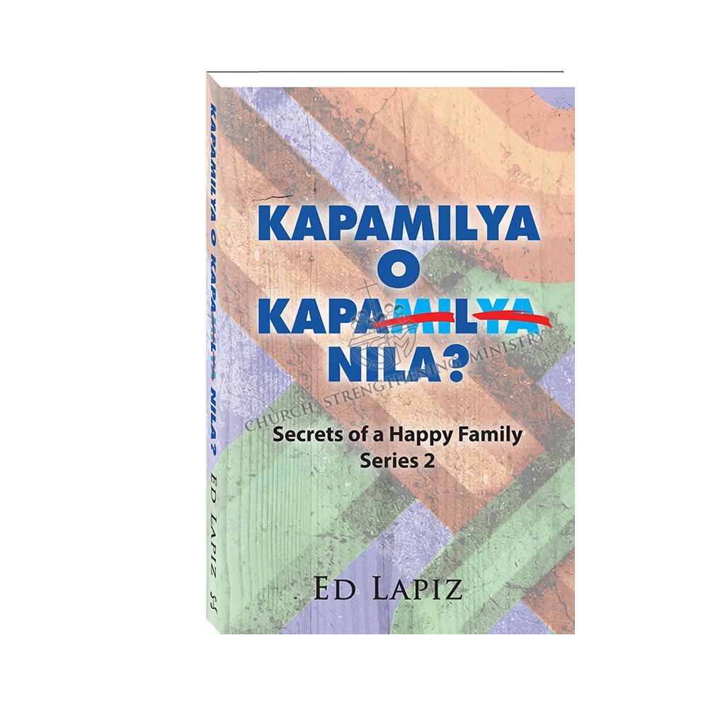Kapamilya o Kapal Nila? Secrets of Happy Family Series 2