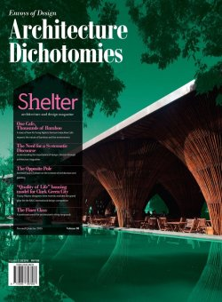 Shelter Architecture and Design Magazine - Architecture Dichotomies