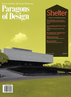 Shelter Architecture and Design Magazine - Paragons of Design