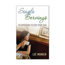 Single Servings: 90 Devotions to Feed Your Soul