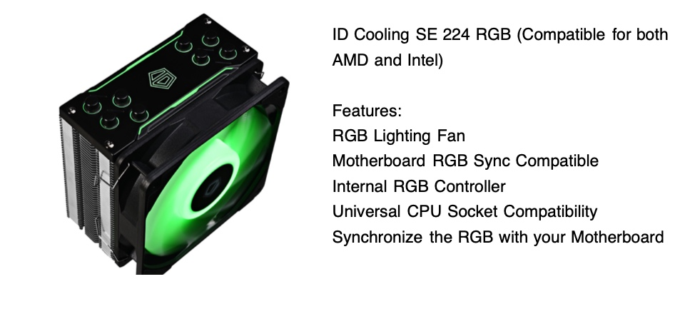 ID Cooling SE 224 RGB (Compatible for both AMD and Intel)