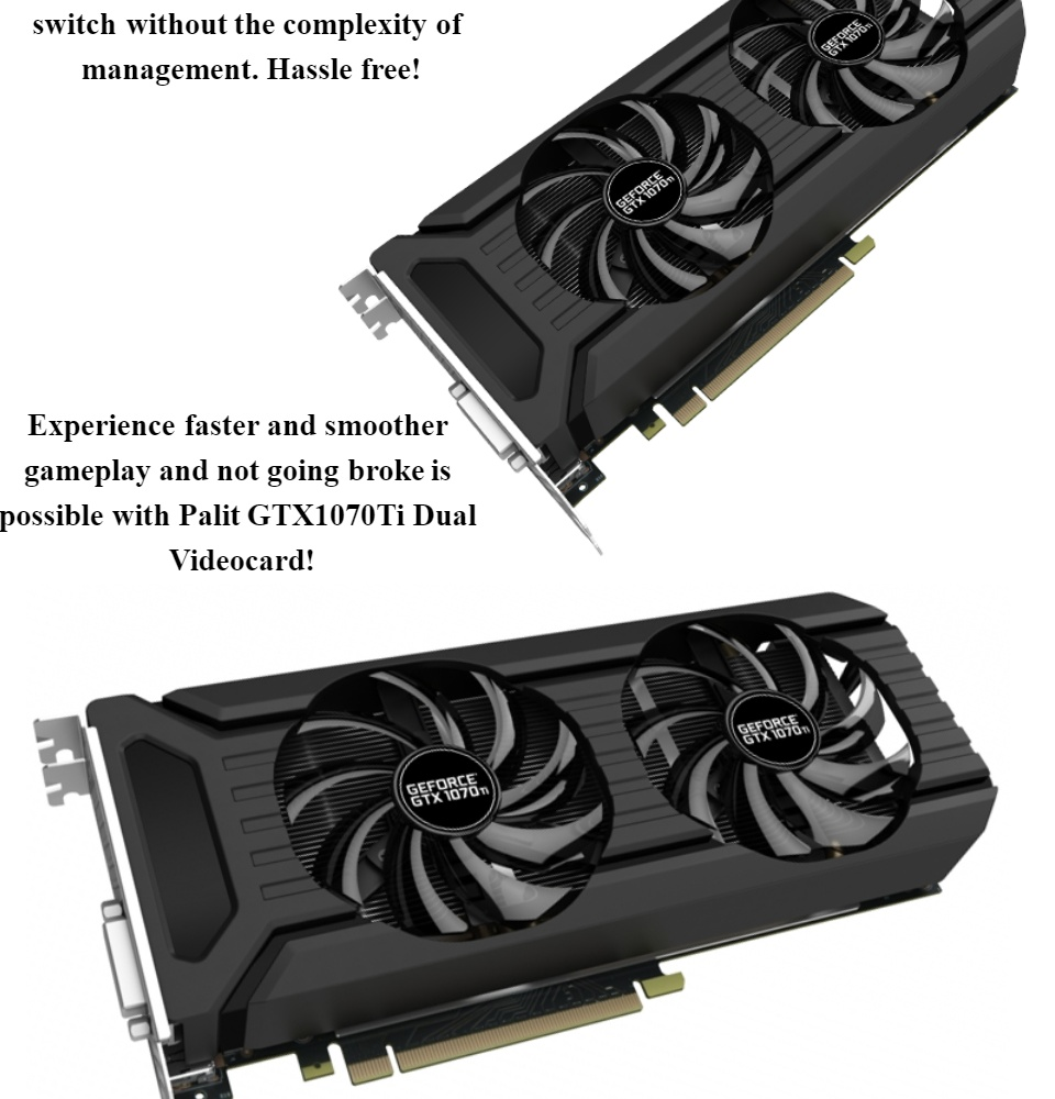 Palit NVIDIA Geforce GTX 1070Ti Dual Videocard 8gb-256bit Pcie Ddr5, Palit  GTX 1070 Ti Gaming Video card, Geforce GTX-1070Ti VR Ready GPU, For Ultra